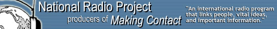 National Radio Project, producers of Making Contact