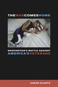 Book Cover for the The War Comes Home: Washingtons Battle Against Americas Veterans
